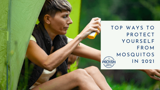 Top Ways to Protect Yourself From Mosquitos in 2021